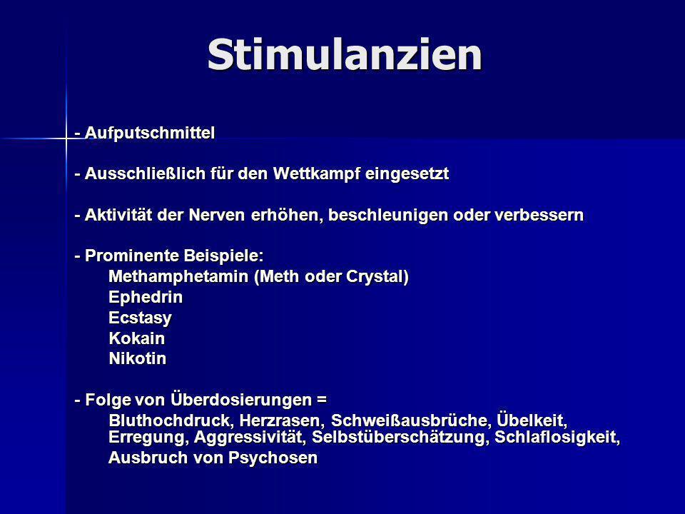 Stimulanzien - Aufputschmittel
