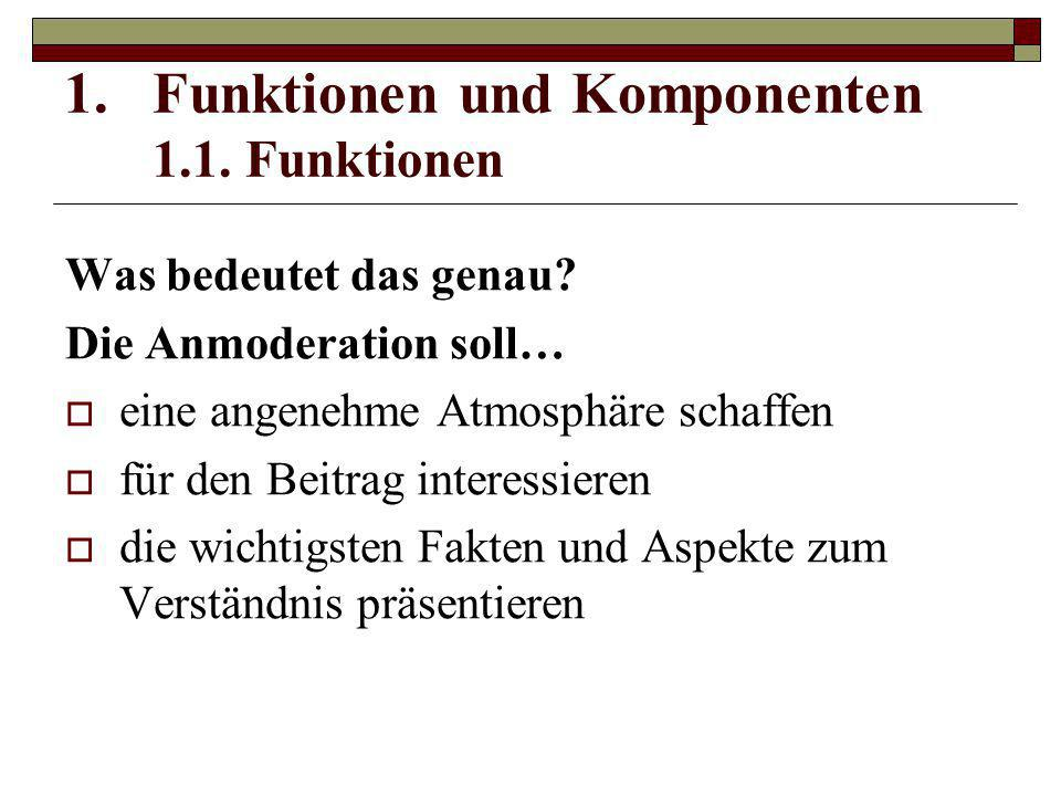 Funktionen und Komponenten 1.1. Funktionen