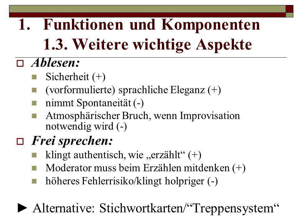 Funktionen und Komponenten 1.3. Weitere wichtige Aspekte