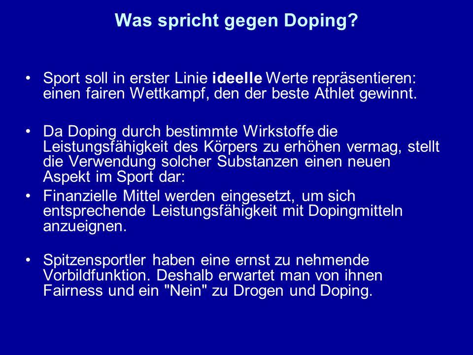Was spricht gegen Doping