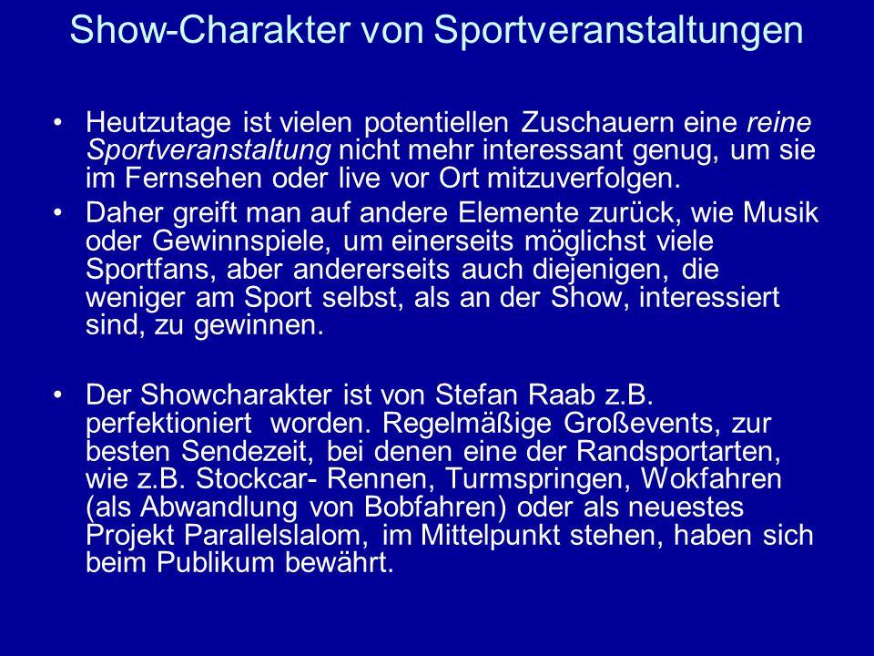 Show-Charakter von Sportveranstaltungen