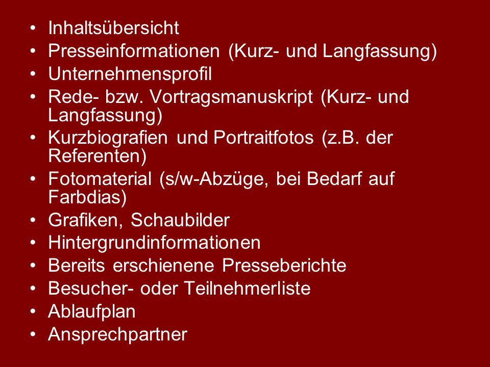 Inhaltsübersicht Presseinformationen (Kurz- und Langfassung) Unternehmensprofil. Rede- bzw. Vortragsmanuskript (Kurz- und Langfassung)