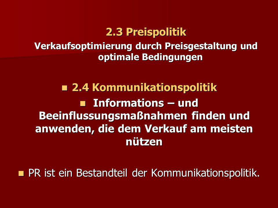 2.4 Kommunikationspolitik