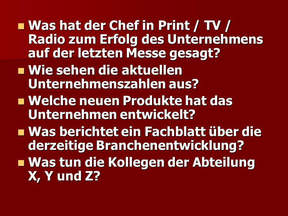 Was hat der Chef in Print / TV / Radio zum Erfolg des Unternehmens auf der letzten Messe gesagt