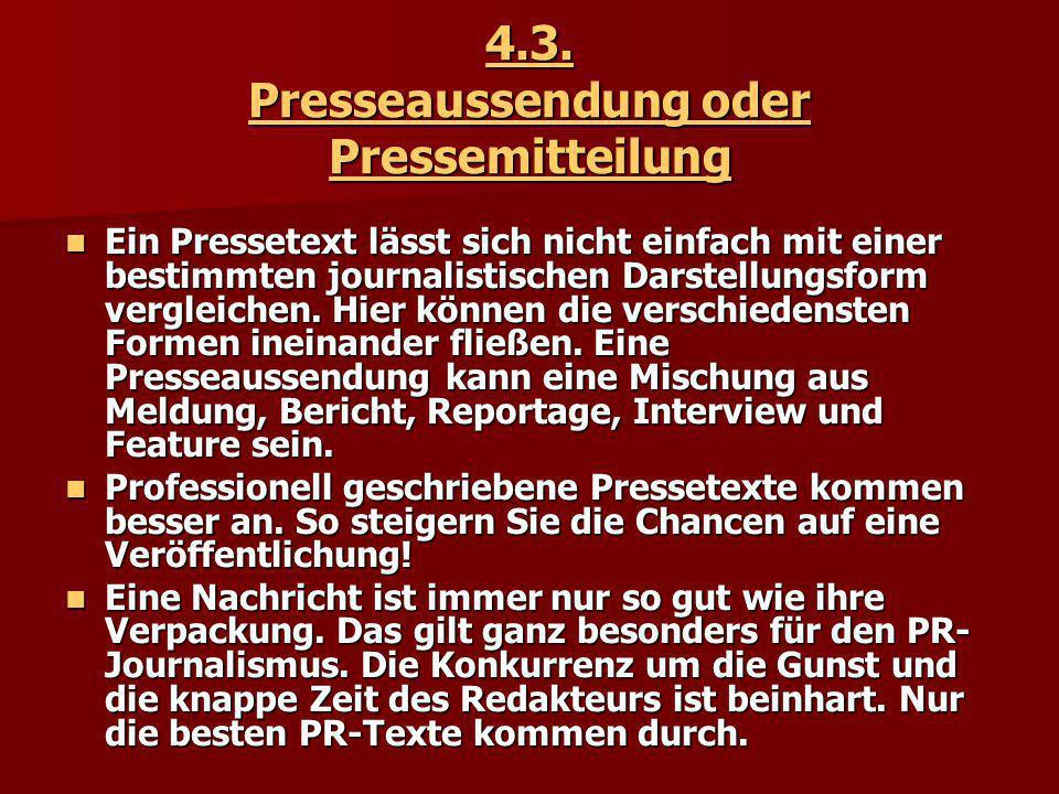4.3. Presseaussendung oder Pressemitteilung