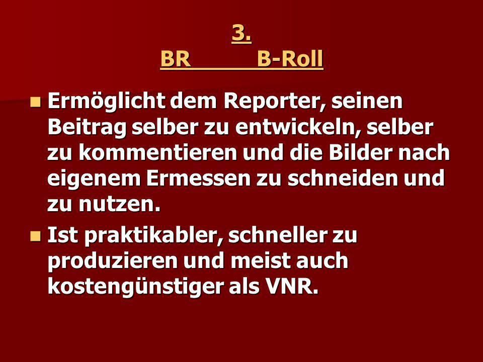 3. BR B-Roll