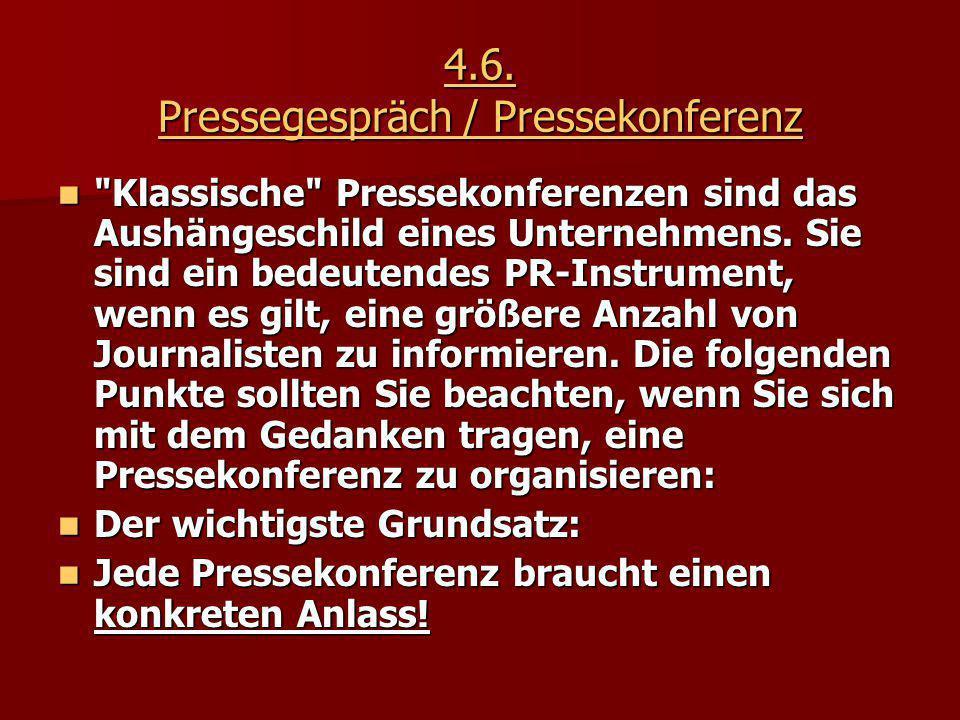 4.6. Pressegespräch / Pressekonferenz