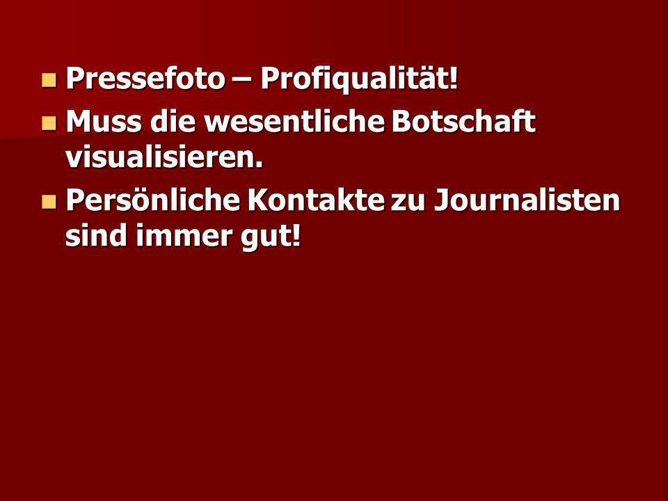 Pressefoto – Profiqualität!