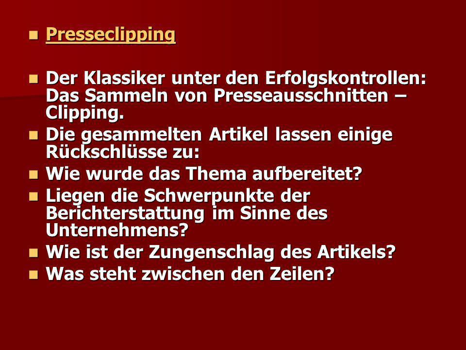 Presseclipping Der Klassiker unter den Erfolgskontrollen: Das Sammeln von Presseausschnitten – Clipping.