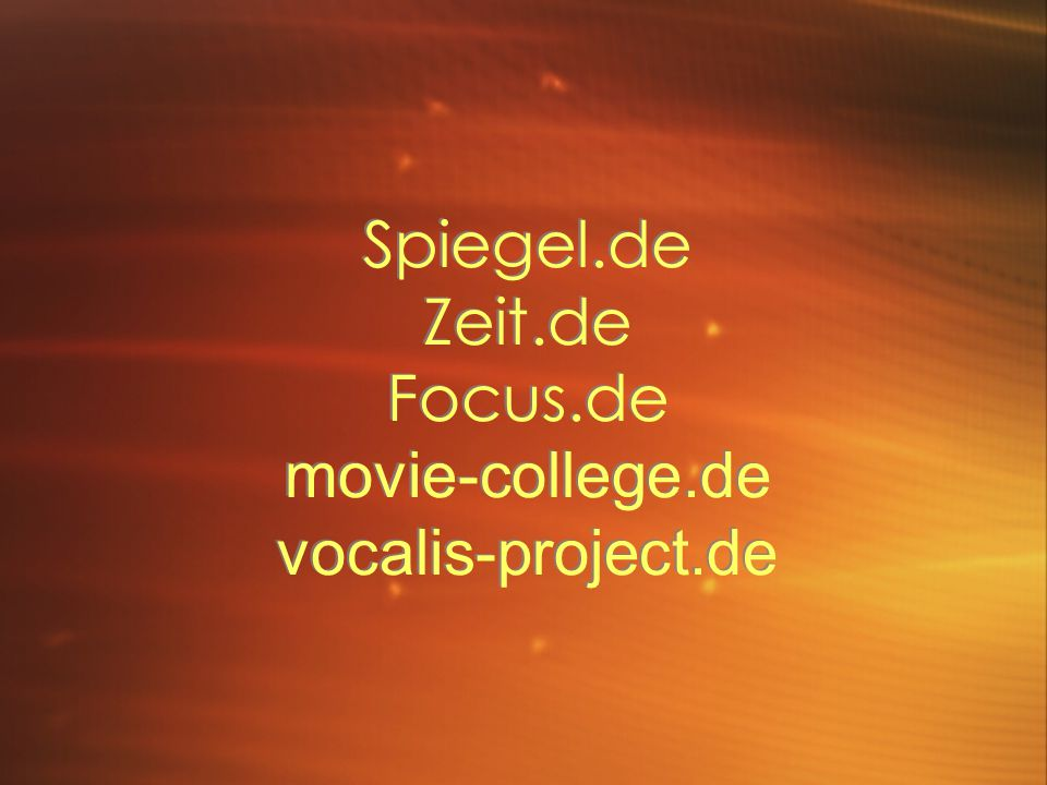 Spiegel.de Zeit.de Focus.de movie-college.de vocalis-project.de