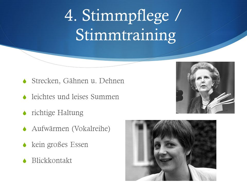 4. Stimmpflege / Stimmtraining