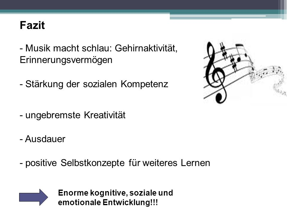 Fazit - Musik macht schlau: Gehirnaktivität, Erinnerungsvermögen