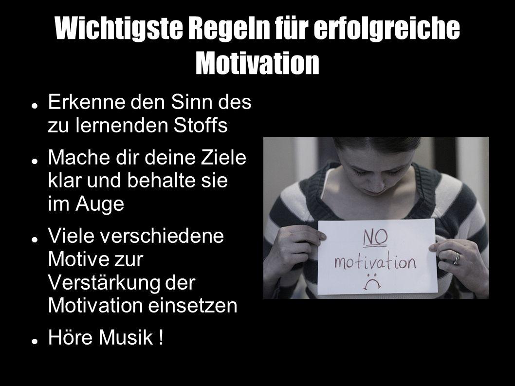 Wichtigste Regeln für erfolgreiche Motivation