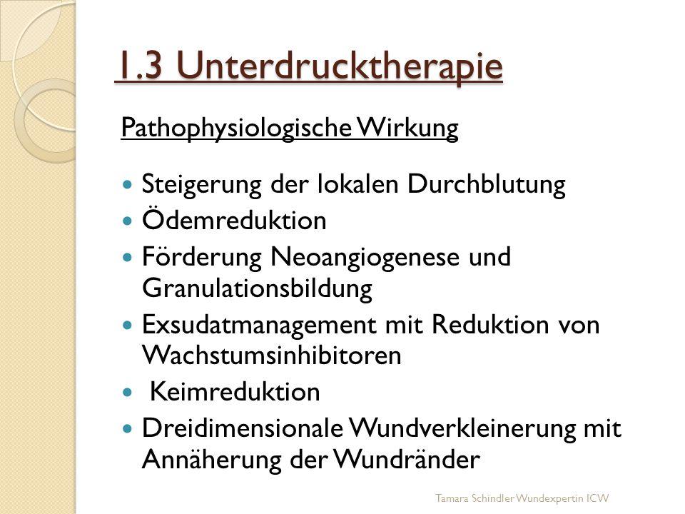1.3 Unterdrucktherapie Pathophysiologische Wirkung