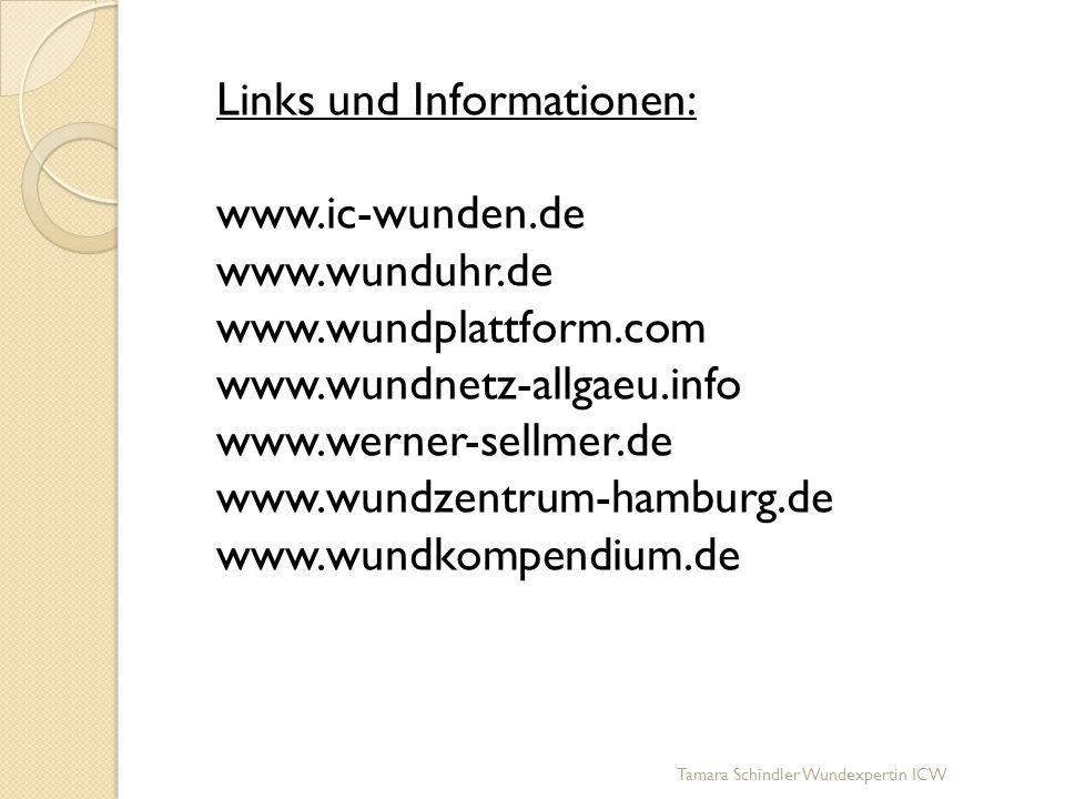 Links und Informationen: www. ic-wunden. de www. wunduhr. de www