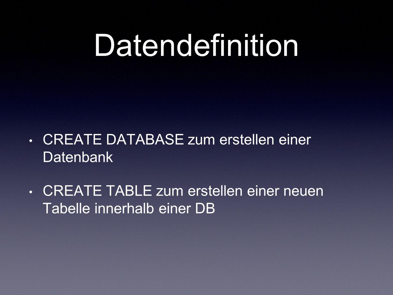 Datendefinition CREATE DATABASE zum erstellen einer Datenbank
