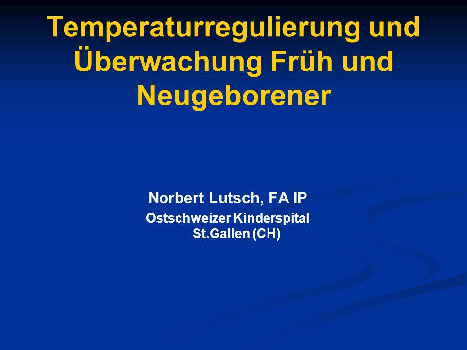 Temperaturregulierung und Überwachung Früh und Neugeborener