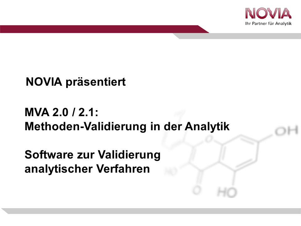 MVA 2.0 / 2.1: Methoden-Validierung in der Analytik Software zur Validierung analytischer Verfahren