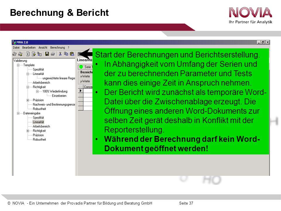 Berechnung & Bericht Start der Berechnungen und Berichtserstellung.