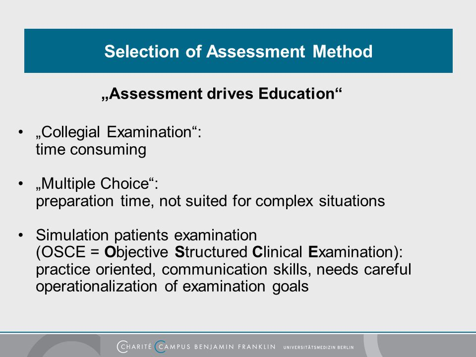 Selection of Assessment Method