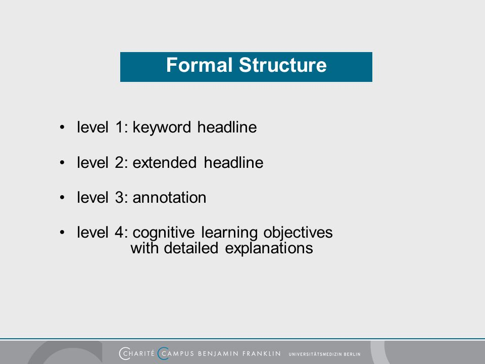 Formal Structure level 1: keyword headline level 2: extended headline