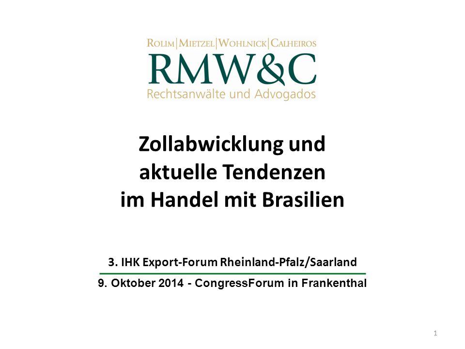 Zollabwicklung und aktuelle Tendenzen im Handel mit Brasilien
