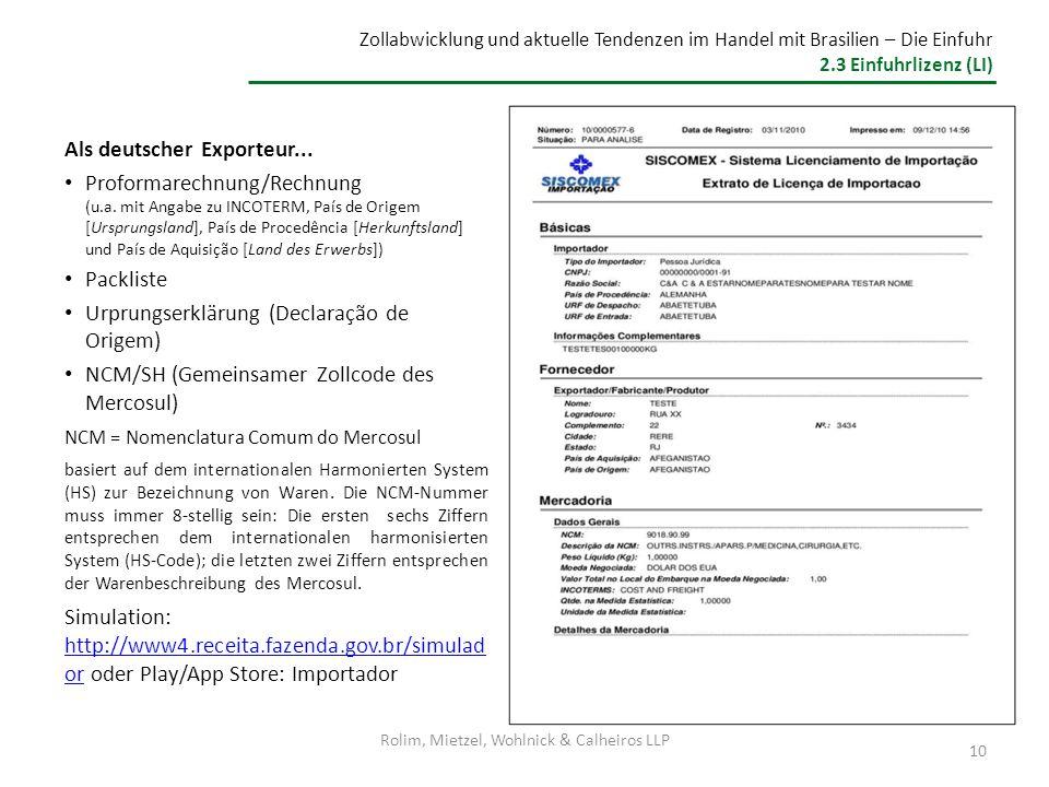 Rolim, Mietzel, Wohlnick & Calheiros LLP