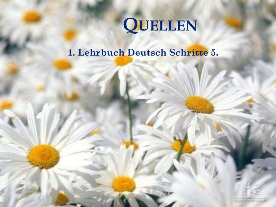 Quellen 1. Lehrbuch Deutsch Schritte 5.