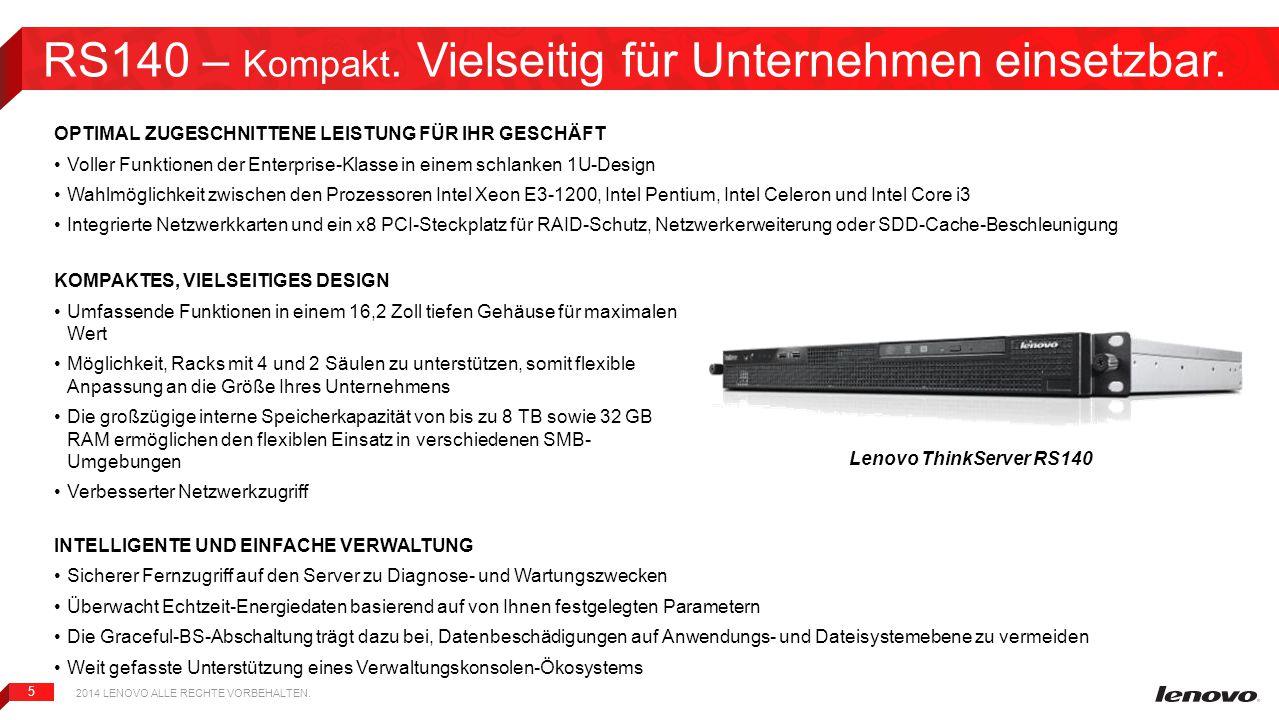RS140 – Kompakt. Vielseitig für Unternehmen einsetzbar.