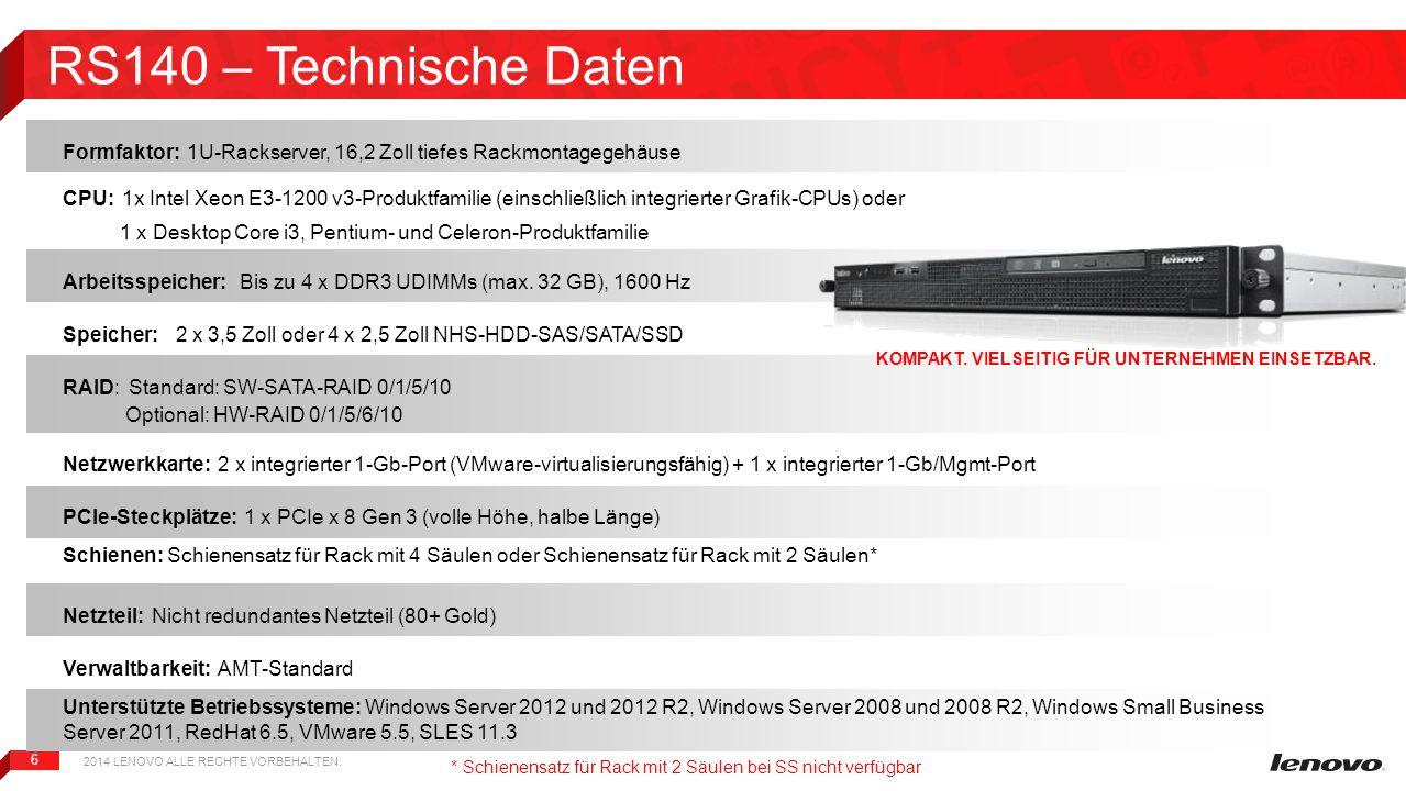 RS140 – Technische Daten Formfaktor: 1U-Rackserver, 16,2 Zoll tiefes Rackmontagegehäuse.