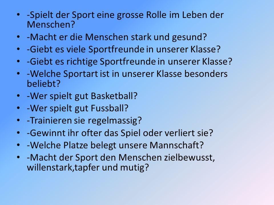 -Spielt der Sport eine grosse Rolle im Leben der Menschen