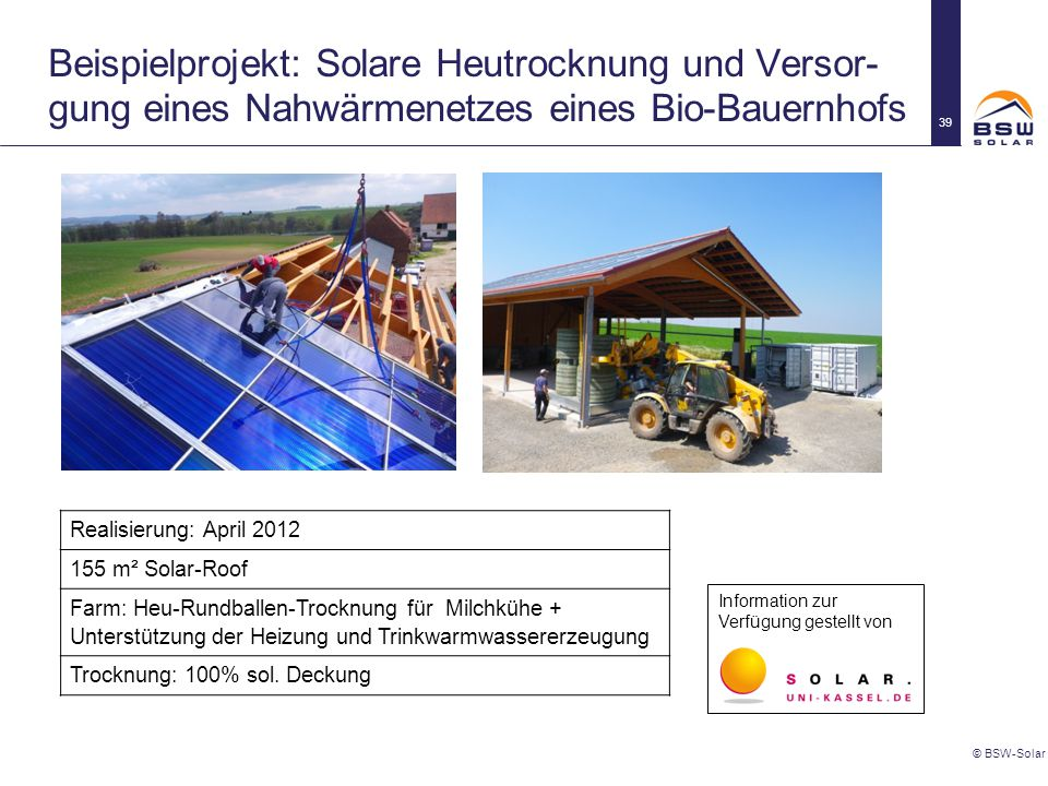 Beispielprojekt: Solare Heutrocknung und Versor-gung eines Nahwärmenetzes eines Bio-Bauernhofs