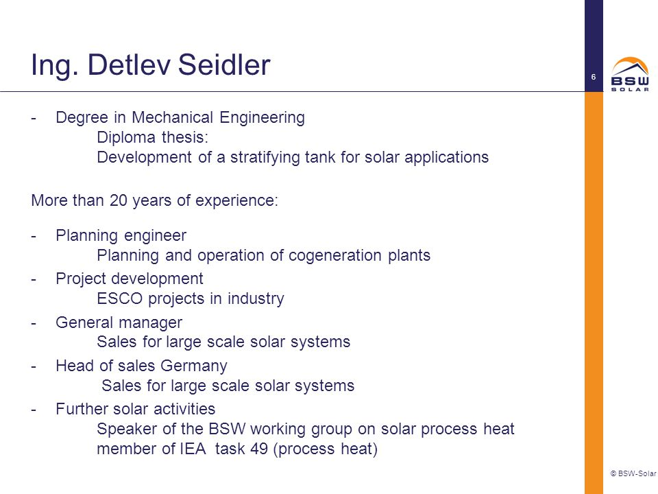 Ing. Detlev Seidler Degree in Mechanical Engineering Diploma thesis: Development of a stratifying tank for solar applications.