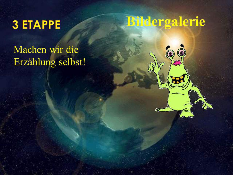 3 ETAPPE Bildergalerie Machen wir die Erzählung selbst!