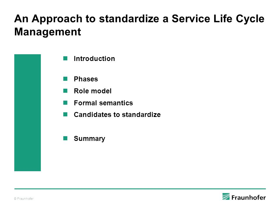 An Approach to standardize a Service Life Cycle Management