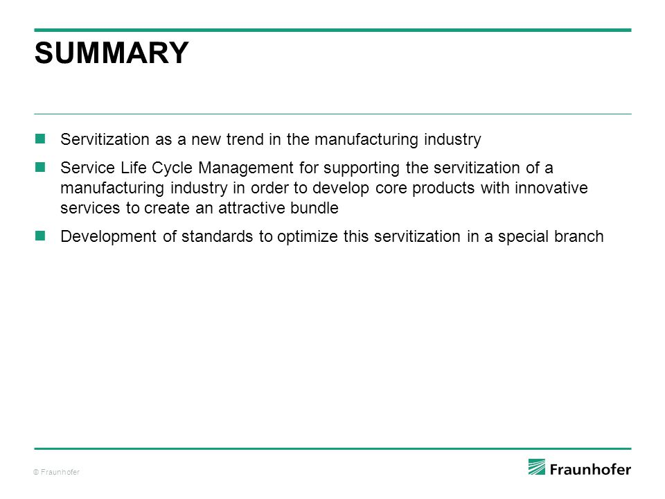Summary Servitization as a new trend in the manufacturing industry