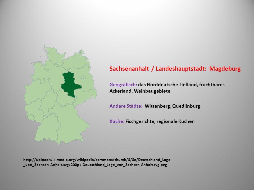 Sachsenanhalt / Landeshauptstadt: Magdeburg