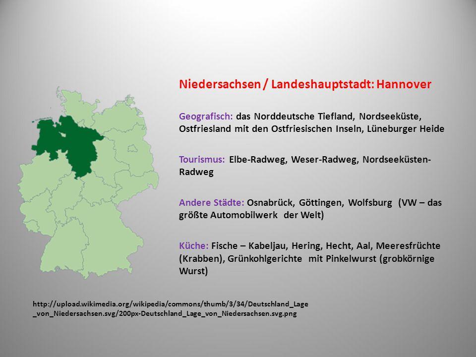 Niedersachsen / Landeshauptstadt: Hannover