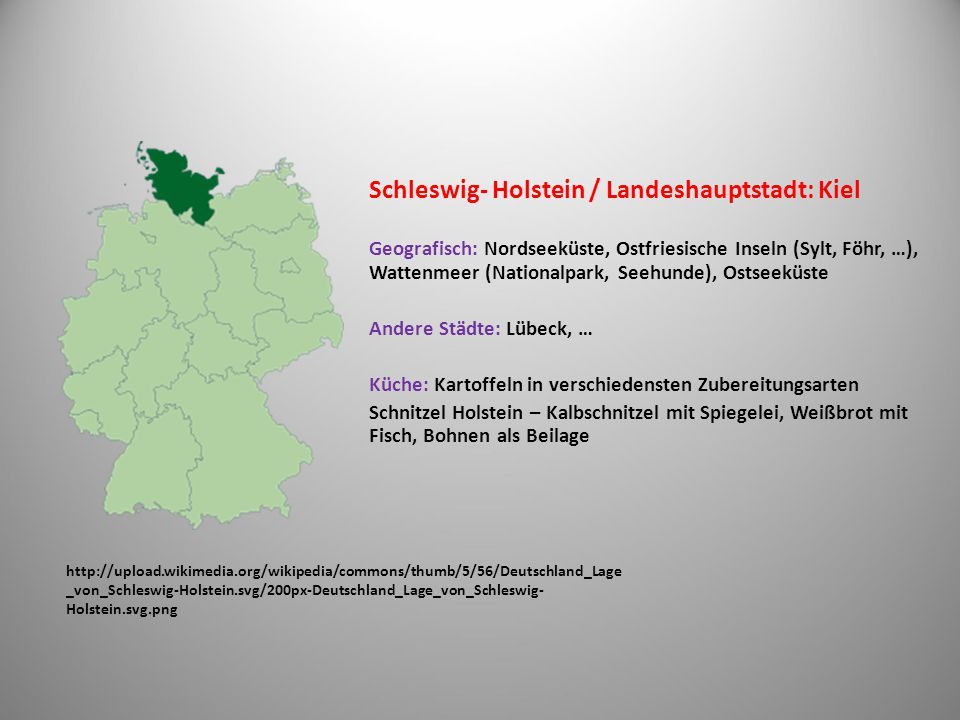 Schleswig- Holstein / Landeshauptstadt: Kiel