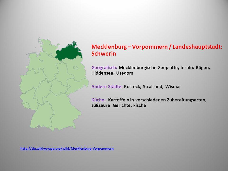 Mecklenburg – Vorpommern / Landeshauptstadt: Schwerin