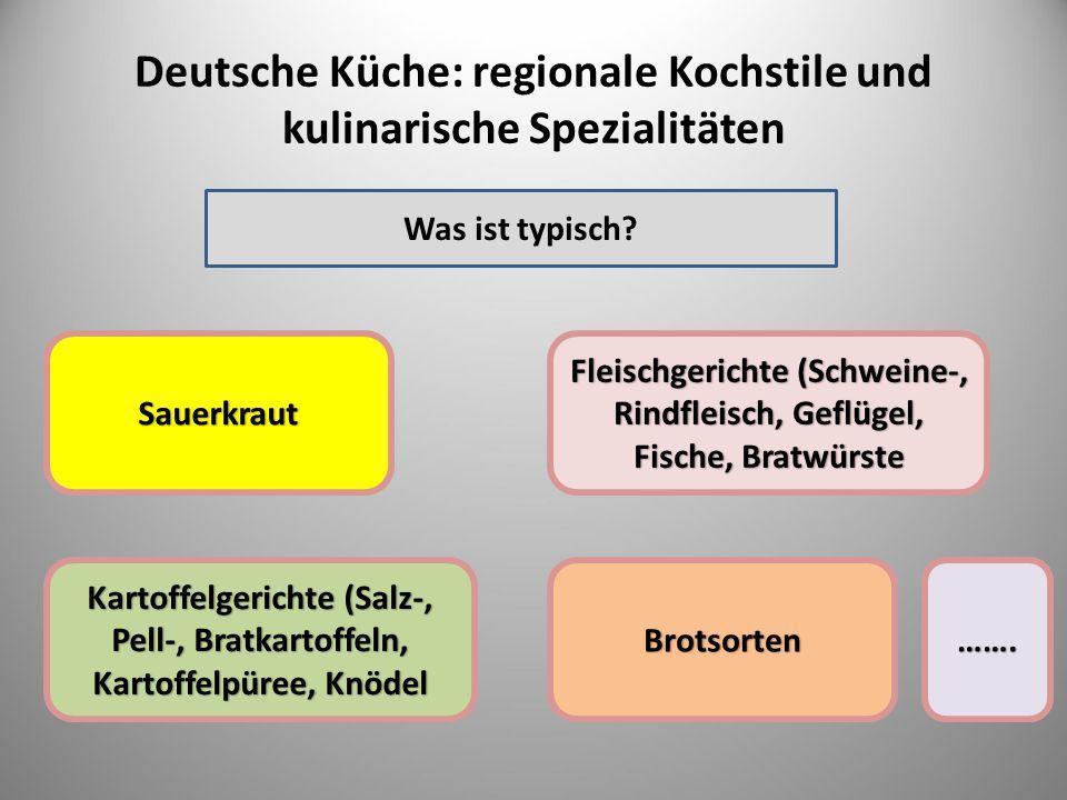 Deutsche Küche: regionale Kochstile und kulinarische Spezialitäten
