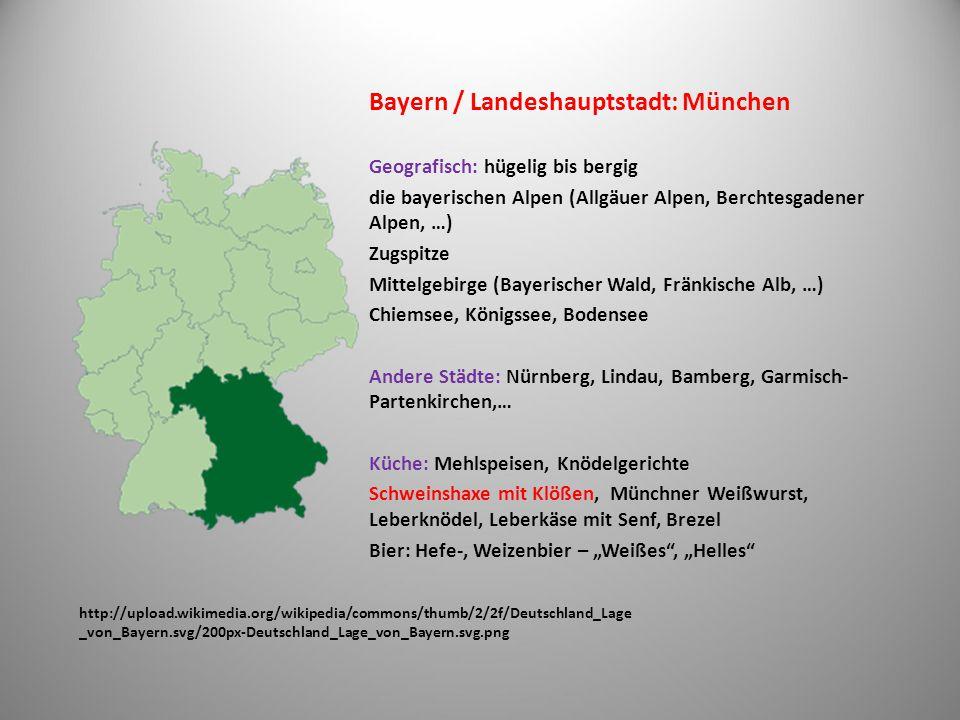 Bayern / Landeshauptstadt: München