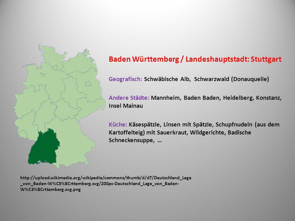 Baden Württemberg / Landeshauptstadt: Stuttgart