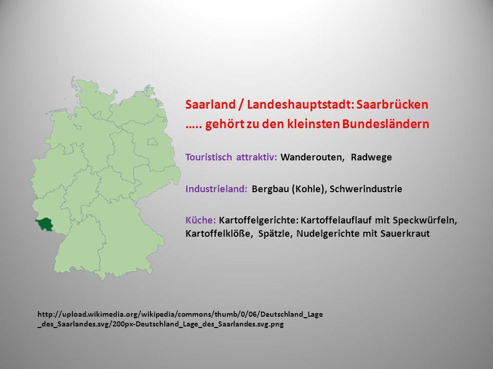 Saarland / Landeshauptstadt: Saarbrücken