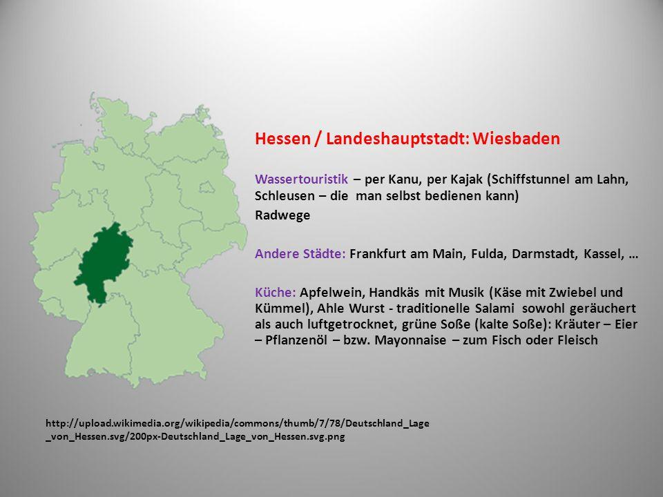 Hessen / Landeshauptstadt: Wiesbaden