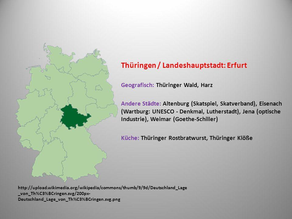 Thüringen / Landeshauptstadt: Erfurt