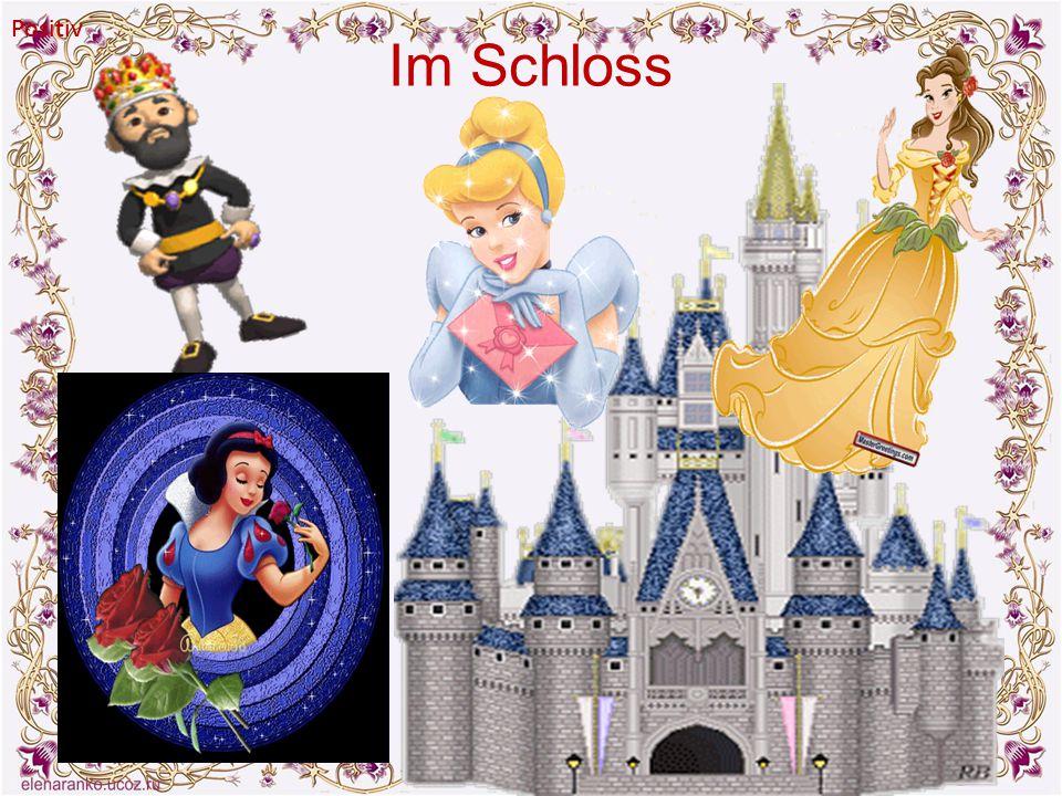 Positiv Positiv Im Schloss