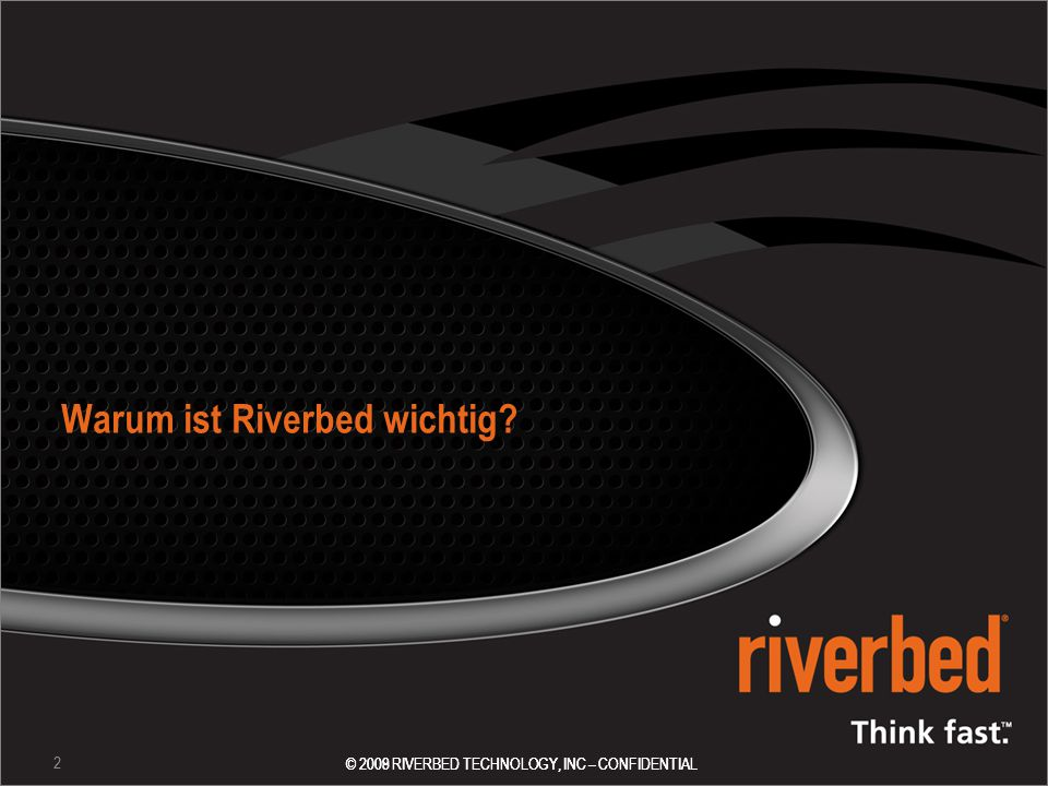 Warum ist Riverbed wichtig