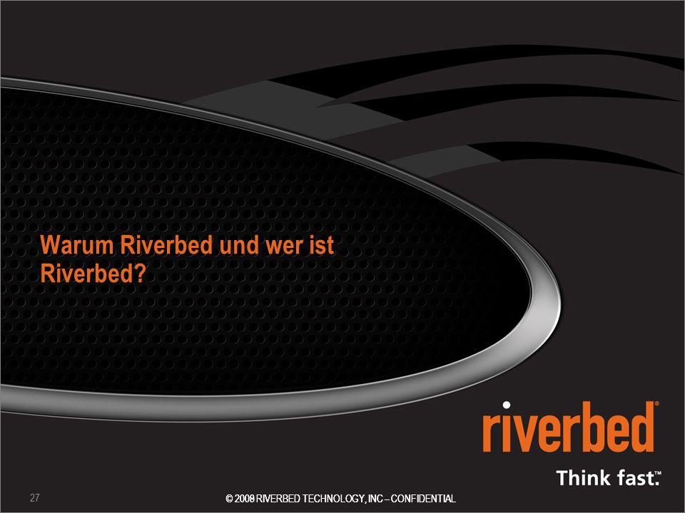 Warum Riverbed und wer ist Riverbed