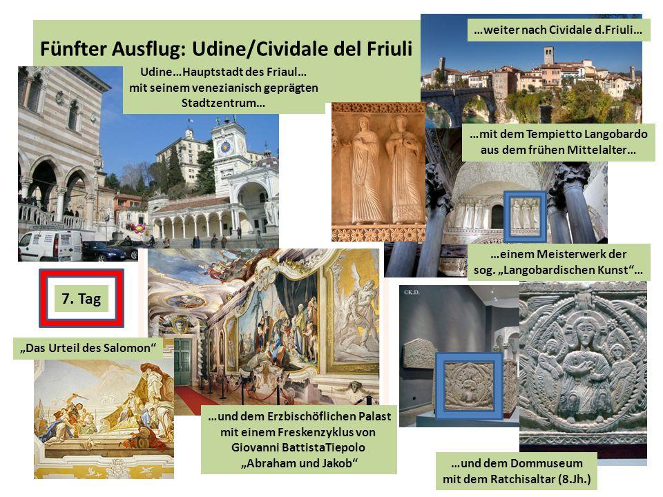 Fünfter Ausflug: Udine/Cividale del Friuli
